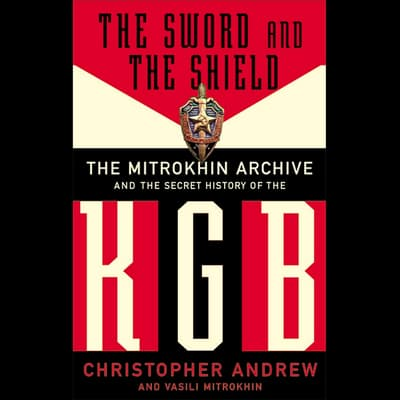 The Sword and the Shield by Christopher Andrew audiobook