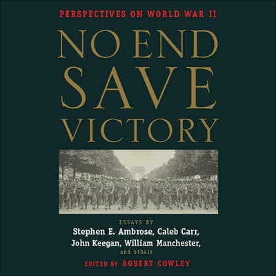 No End Save Victory by various authors audiobook