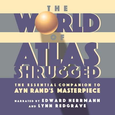 The World of Atlas Shrugged by Objectivist Center audiobook
