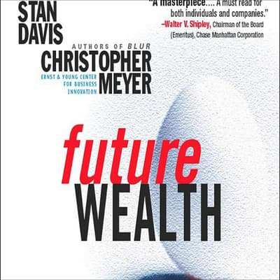 Future Wealth by Stan Davis audiobook
