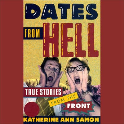 Dates from Hell by Katherine Ann Samon audiobook