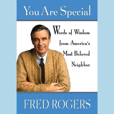 You Are Special by Fred Rogers audiobook