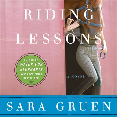 Riding Lessons by Sara Gruen audiobook