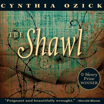 The Shawl by Cynthia Ozick audiobook