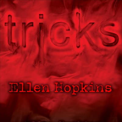 Tricks by Ellen Hopkins audiobook