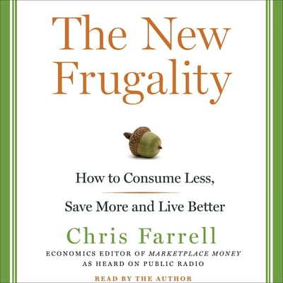 The New Frugality by Chris Farrell audiobook
