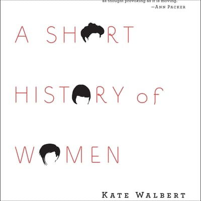 A Short History of Women by Kate Walbert audiobook