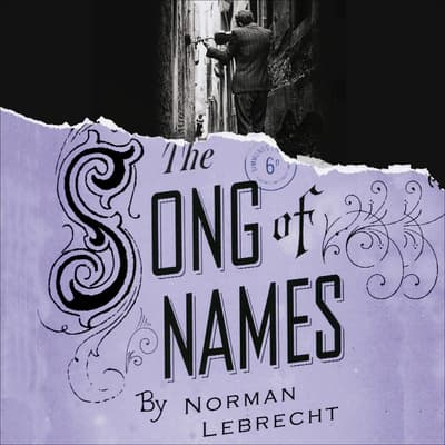 The Song of Names by Norman Lebrecht audiobook