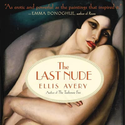 The Last Nude by Ellis Avery audiobook