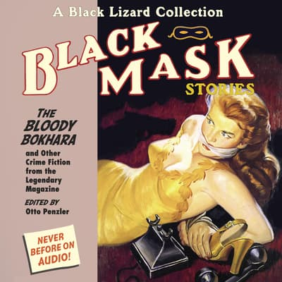 Black Mask 6: The Bloody Bokhara by Otto Penzler audiobook