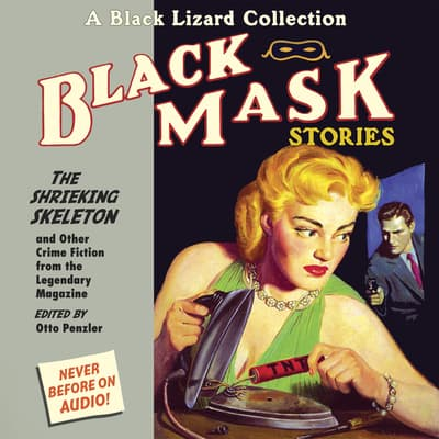 Black Mask 7: The Shrieking Skeleton by Otto Penzler audiobook