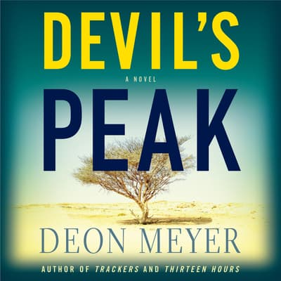 Devil's Peak by Deon Meyer audiobook
