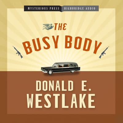 The Busy Body by Donald E. Westlake audiobook