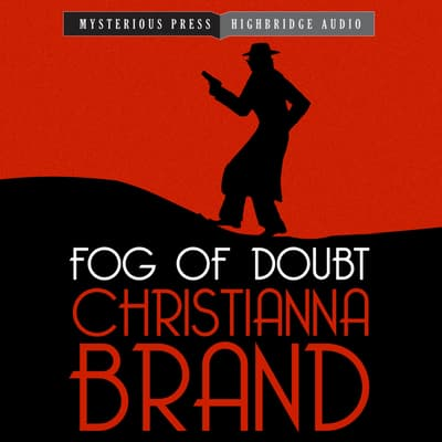 Fog of Doubt by Christianna Brand audiobook