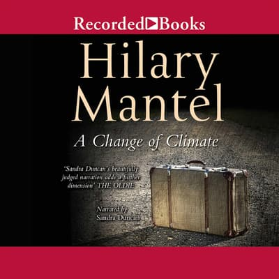 A Change of Climate by Hilary Mantel audiobook