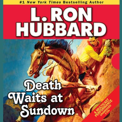Death Waits at Sundown by L. Ron Hubbard audiobook