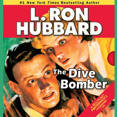 The Dive Bomber by L. Ron Hubbard audiobook