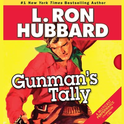 Gunman's Tally by L. Ron Hubbard audiobook