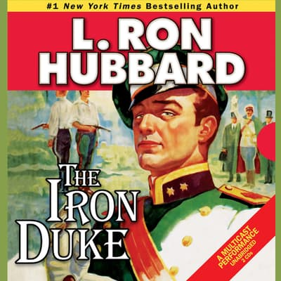 The Iron Duke by L. Ron Hubbard audiobook