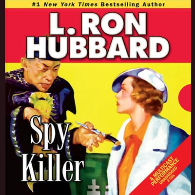 Spy Killer by L. Ron Hubbard audiobook