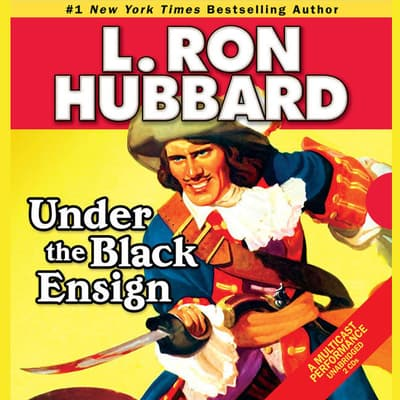 Under the Black Ensign by L. Ron Hubbard audiobook