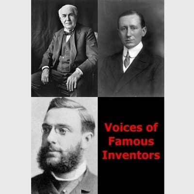 Voices of Famous Inventors by Thomas Alva Edison audiobook