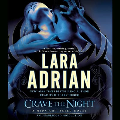 Crave the Night by Lara Adrian audiobook
