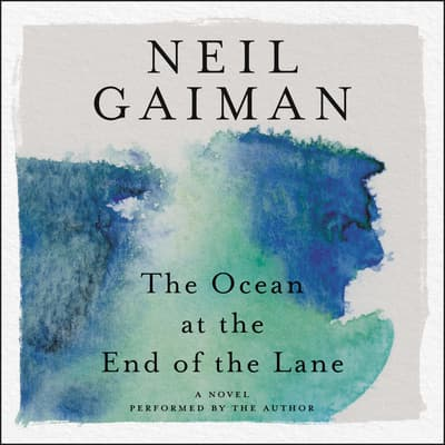 The Ocean at the End of the Lane by Neil Gaiman audiobook