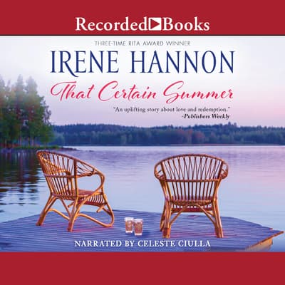 That Certain Summer by Irene Hannon audiobook