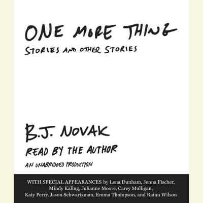One More Thing by B. J. Novak audiobook