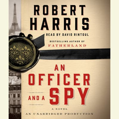 An Officer and a Spy by Robert Harris audiobook