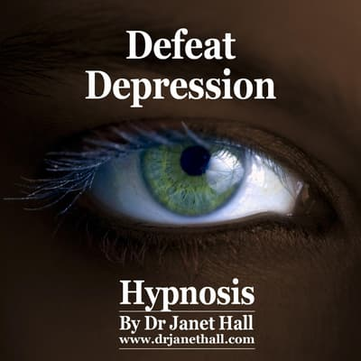Defeat Depression by Janet Hall audiobook
