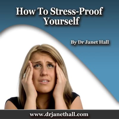 How to Stress-Proof Yourself by Janet Hall audiobook