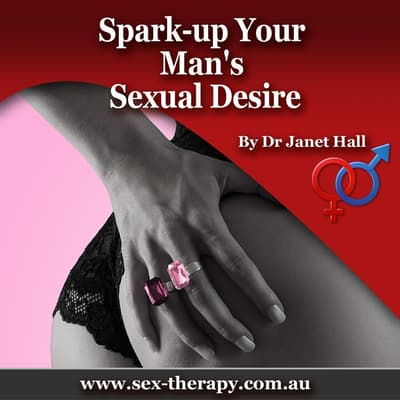 Spark up Your Man's Sexual Desire by Janet Hall audiobook
