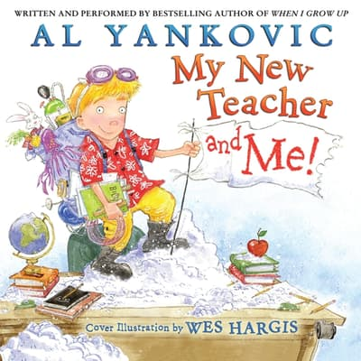 My New Teacher and Me! by Al Yankovic audiobook