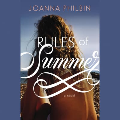 Rules of Summer by Joanna Philbin audiobook