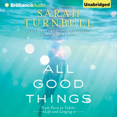 All Good Things by Sarah Turnbull audiobook