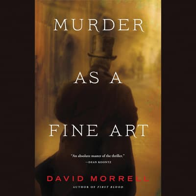 Murder as a Fine Art by David Morrell audiobook
