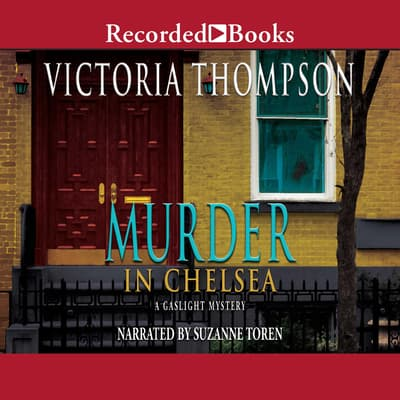 Murder in Chelsea by Victoria Thompson audiobook