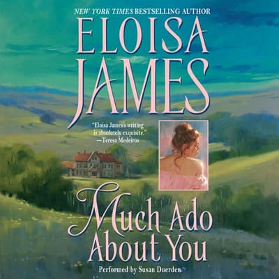 Much Ado About You by Eloisa James audiobook