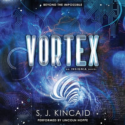 Vortex by S. J. Kincaid audiobook