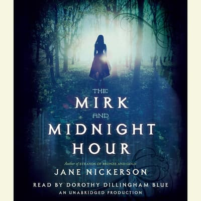 The Mirk and Midnight Hour by Jane Nickerson audiobook