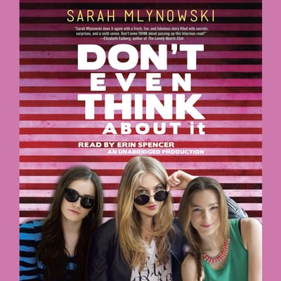 Don't Even Think about It by Sarah Mlynowski audiobook
