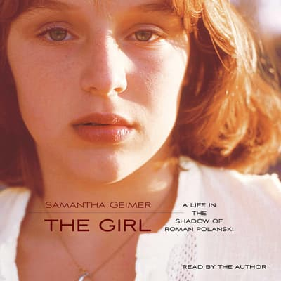The Girl by Samantha Geimer audiobook