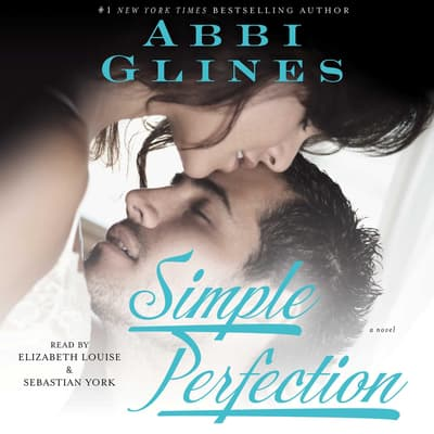 Simple Perfection by Abbi Glines audiobook