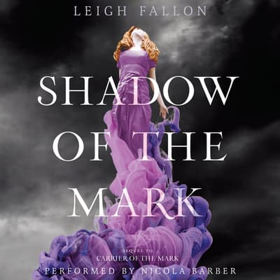 Shadow of the Mark by Leigh Fallon audiobook