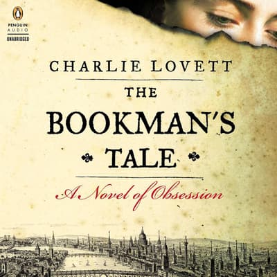 The Bookman's Tale by Charlie Lovett audiobook