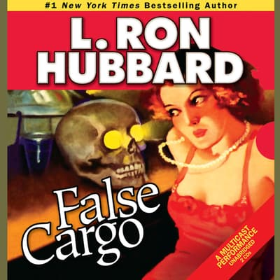 False Cargo by L. Ron Hubbard audiobook