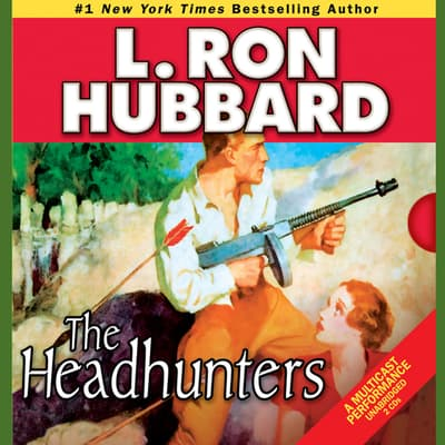 The Headhunters by L. Ron Hubbard audiobook