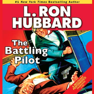The Battling Pilot by L. Ron Hubbard audiobook